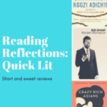 Reading Reflections: Quick Lit