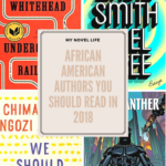 African American Authors You Should Read in 2018